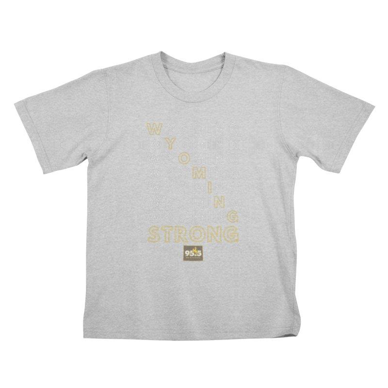 Wyoming Strong Shirt Kids T-Shirt by Townsquare Media Casper's Shop