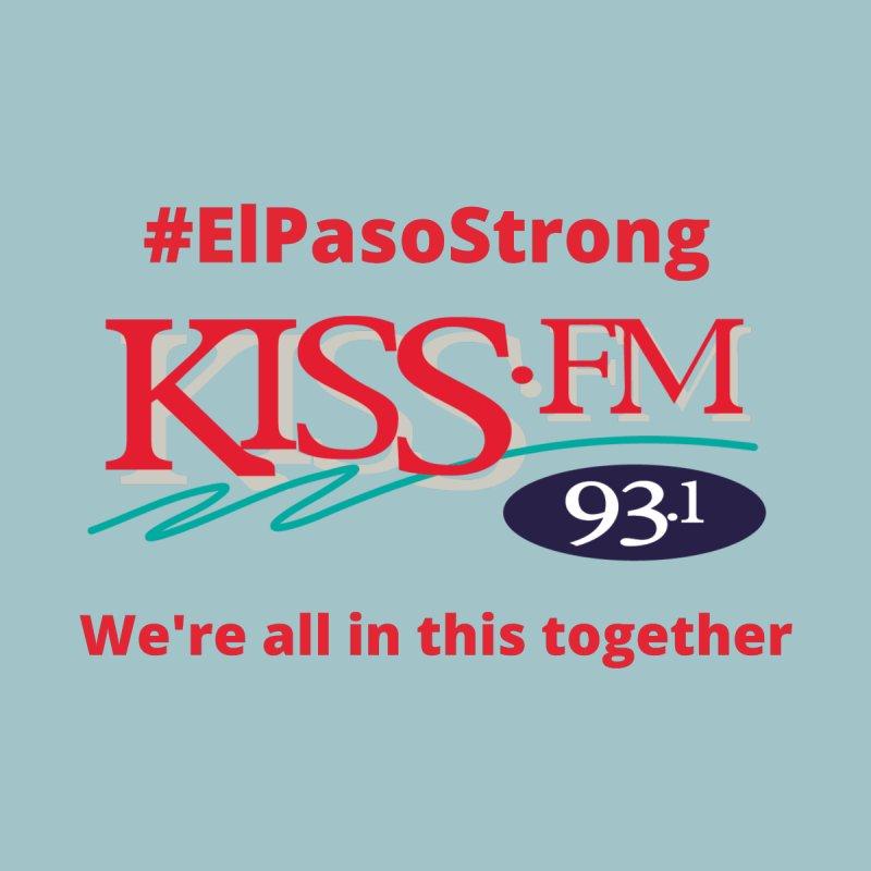 #El Paso Strong Kiss FM Shirt Men's T-Shirt by Townsquare Media El Paso's Shop