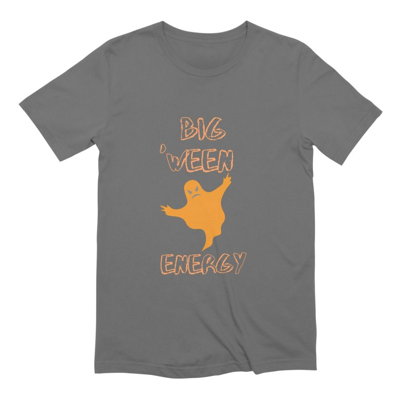 Big 'Ween Energy Men's T-Shirt by Townsquare Media El Paso's Shop