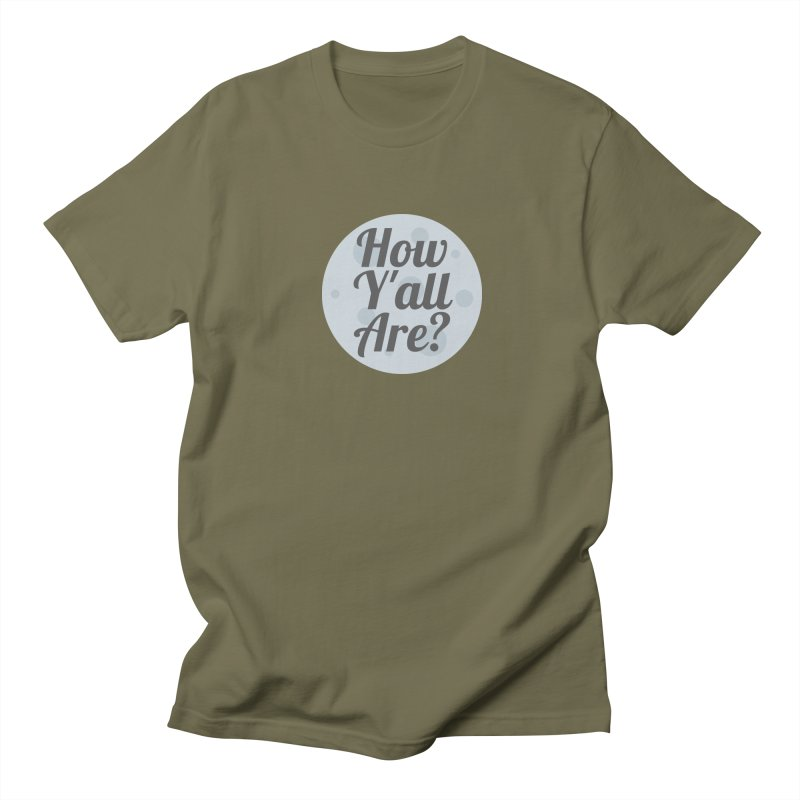 How Y'all Are? Men's T-Shirt by Townsquare Lafayette's Artist Shop