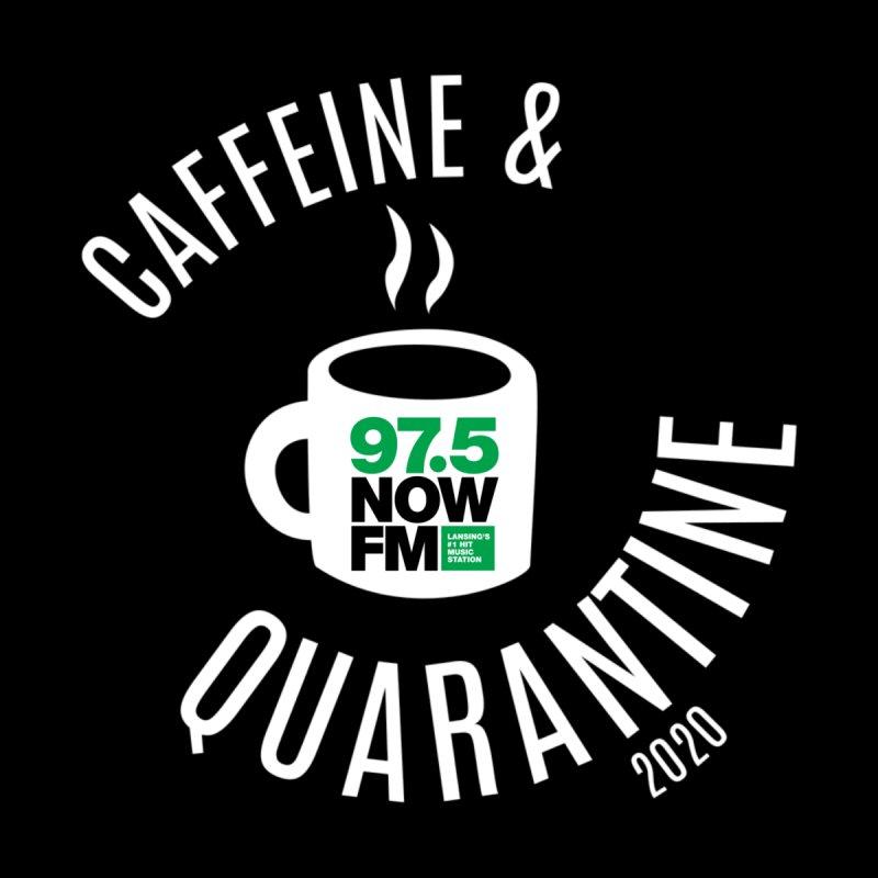 97.5 NOW FM Caffeine & Quarantine Accessories Sticker by Townsquare Lansing's Artist Shop