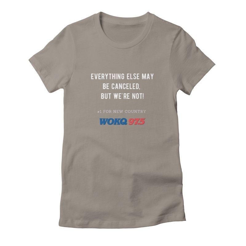 WOKQ Canceled Shirt Women's T-Shirt by Townsquare Merch