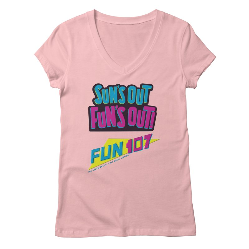 Sun's Out Fun's Out - FUN 107 Women's V-Neck by Townsquare New Bedford's Shop