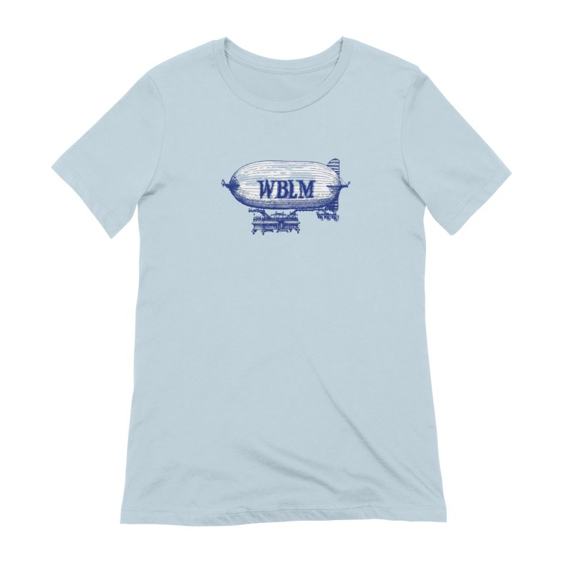 WBLM Blimp Women's T-Shirt by townsquareportland's Artist Shop