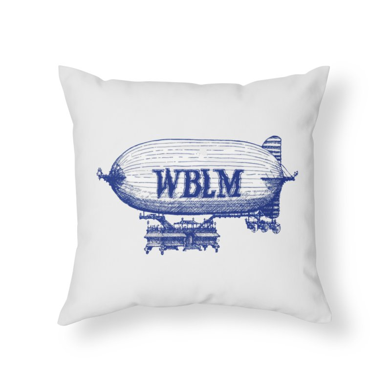 WBLM Blimp Home Throw Pillow by townsquareportland's Artist Shop