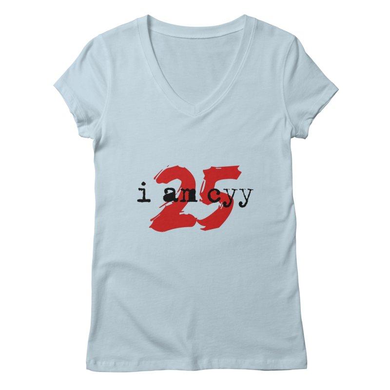 I AM CYY 25 Women's V-Neck by townsquareportland's Artist Shop