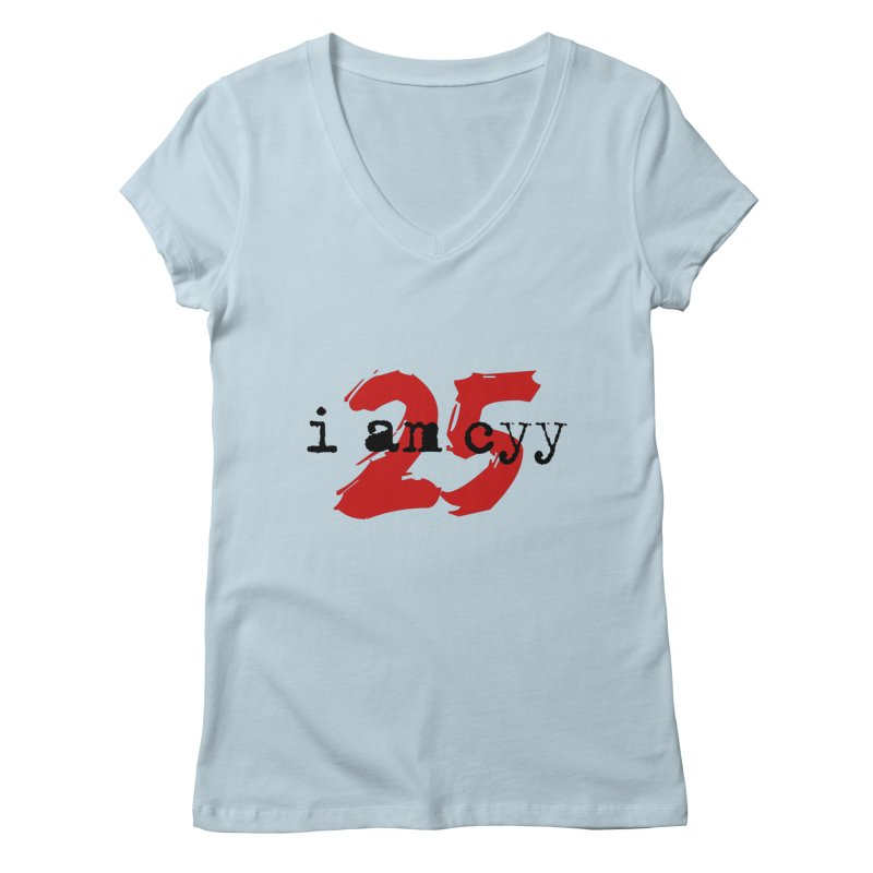 I AM CYY 25 Women's V-Neck by townsquareportland's Artist Shop