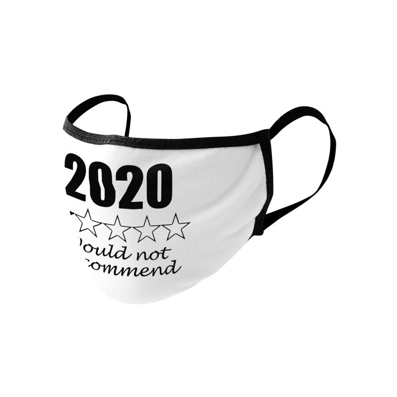 2020 Would Not Recommend Accessories Face Mask by Townsquare Rochester's Artist Shop