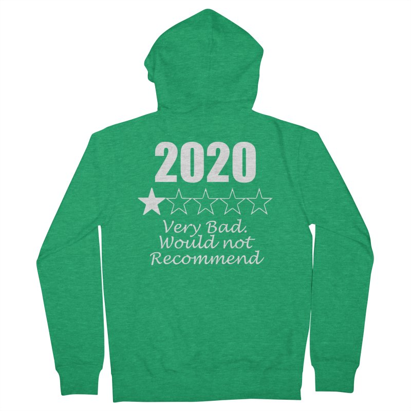 2020 Very Bad, Would Not Recommend - Apparel, Accessories Men's Zip-Up Hoody by Townsquare Rochester's Artist Shop