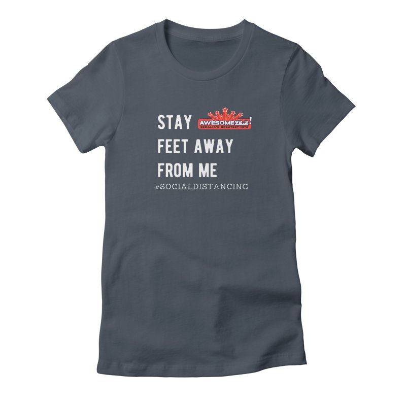 Awesome 92.3 Social Distancing Shirt Women's T-Shirt by townsquaresedalia's Artist Shop