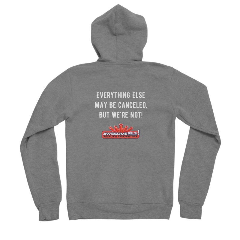 Awesome Not Canceled Shirt Men's Zip-Up Hoody by townsquaresedalia's Artist Shop