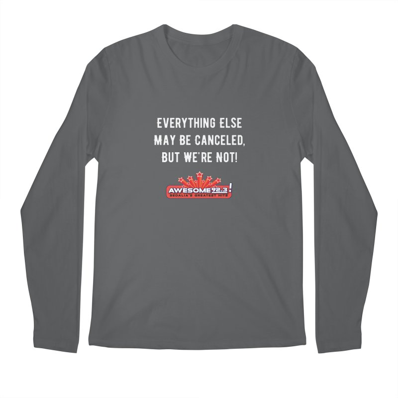 Awesome Not Canceled Shirt Men's Longsleeve T-Shirt by townsquaresedalia's Artist Shop