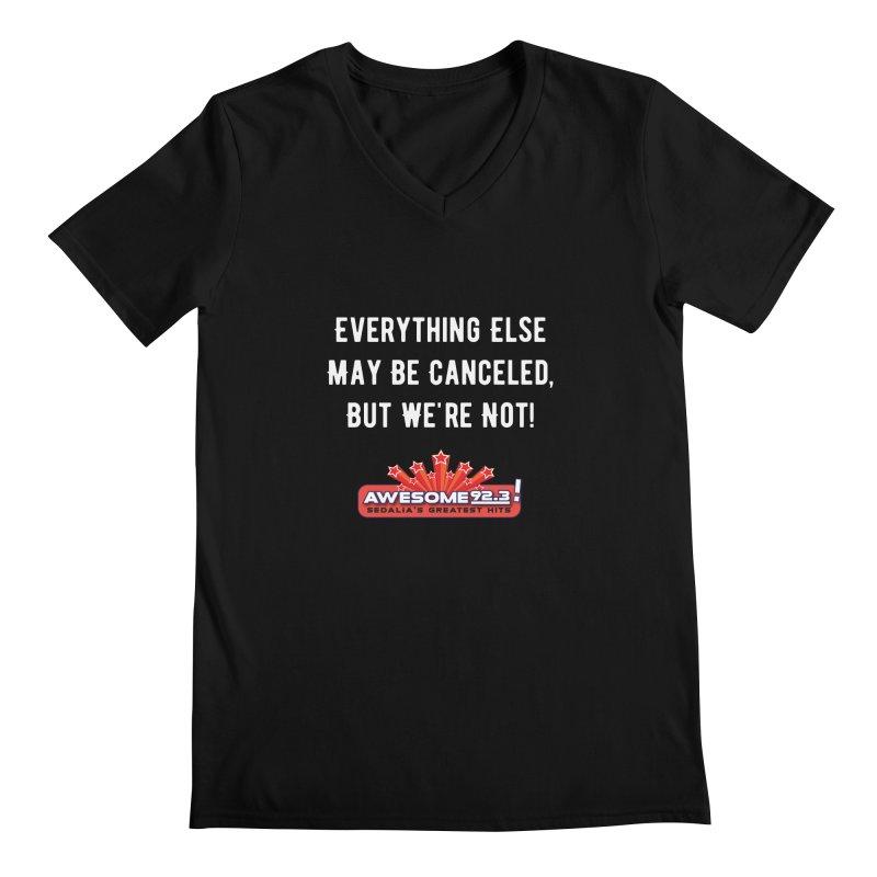 Awesome Not Canceled Shirt Men's V-Neck by townsquaresedalia's Artist Shop