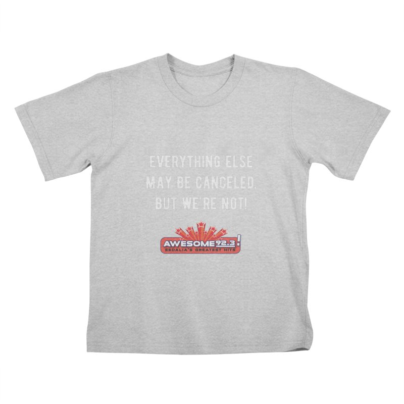 Awesome Not Canceled Shirt Kids T-Shirt by townsquaresedalia's Artist Shop