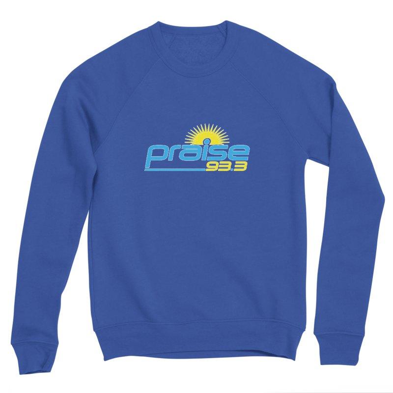 Praise 93.3 Men's Sweatshirt by Townsquare Tuscaloosa's Shop