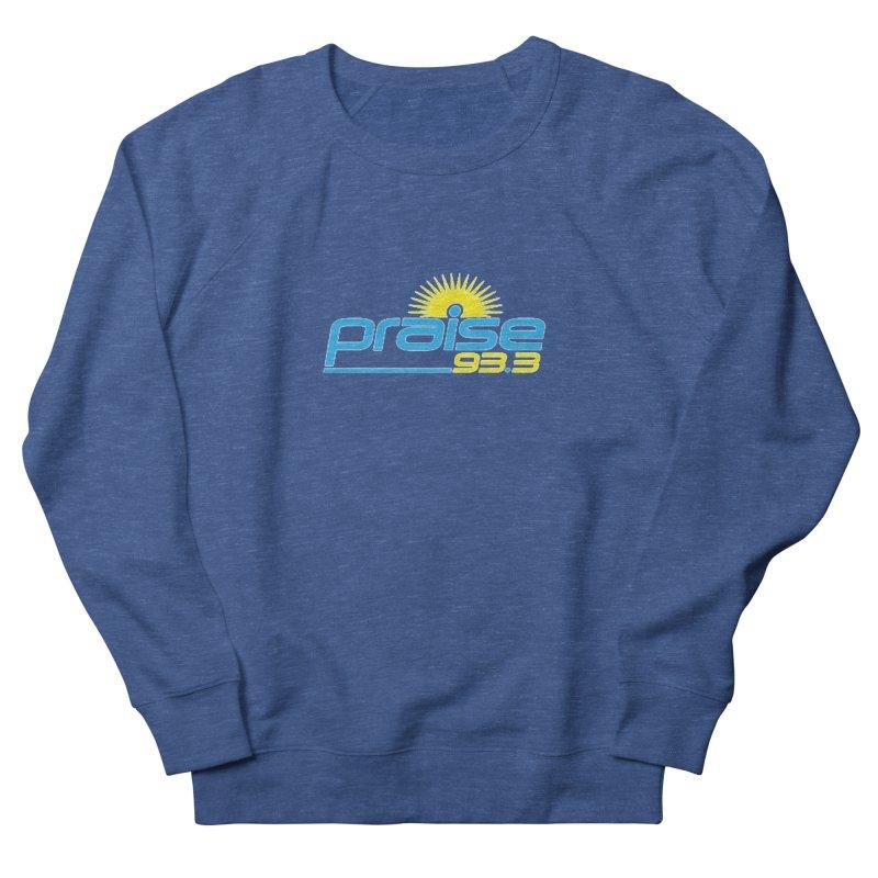 Praise 93.3 Women's Sweatshirt by Townsquare Tuscaloosa's Shop
