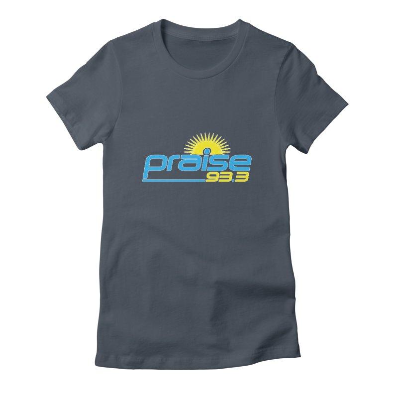 Praise 93.3 Women's T-Shirt by Townsquare Tuscaloosa's Shop