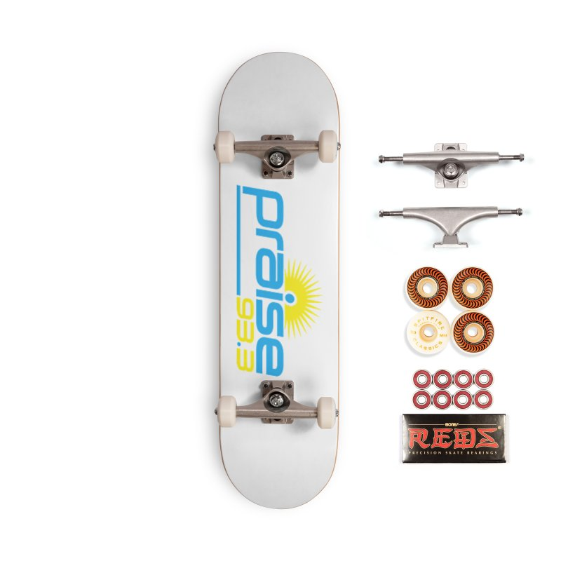 Praise 93.3 Accessories Skateboard by Townsquare Tuscaloosa's Shop