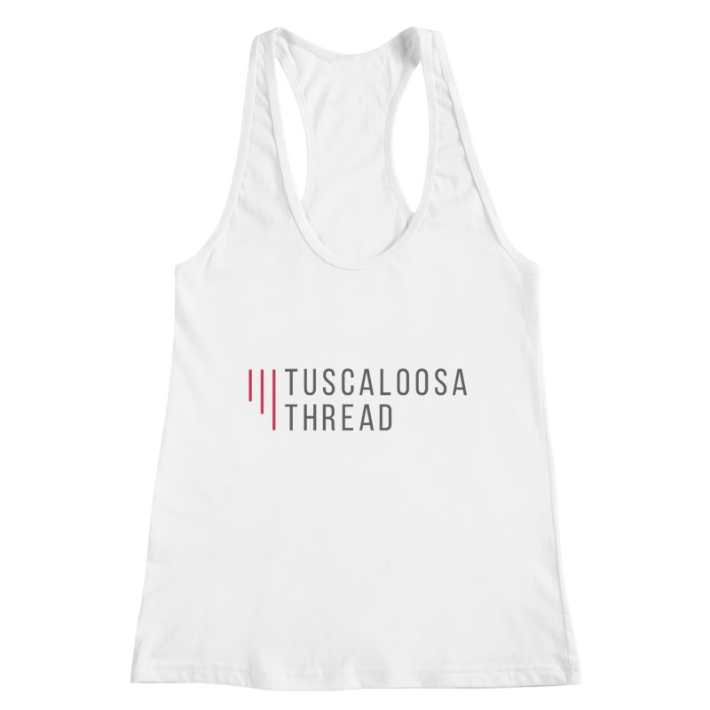 Tuscaloosa Thread Women's Tank by Townsquare Tuscaloosa's Shop