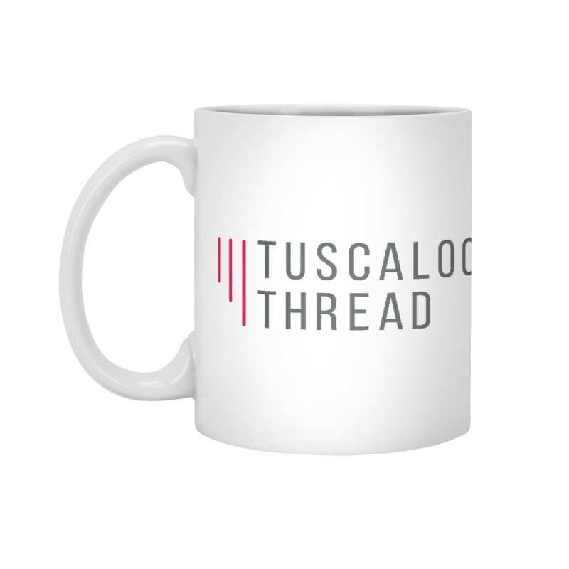 Tuscaloosa Thread Accessories Mug by Townsquare Tuscaloosa's Shop