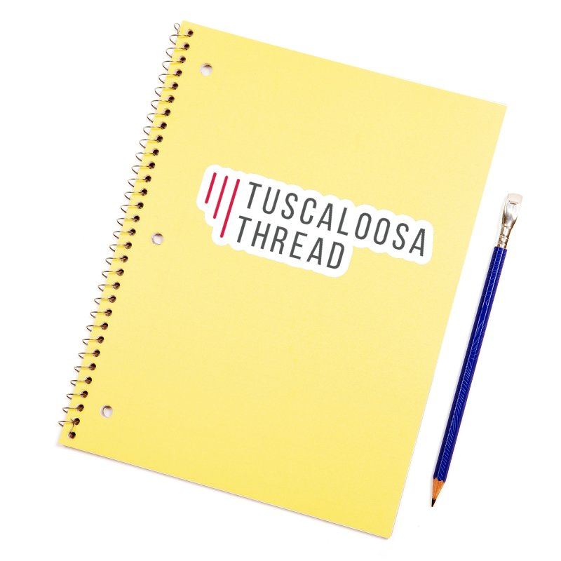 Tuscaloosa Thread Accessories Sticker by Townsquare Tuscaloosa's Shop