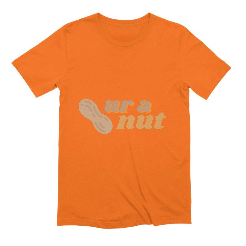 Ur A Nut Men's T-Shirt by Townsquare Utica's Artist Shop