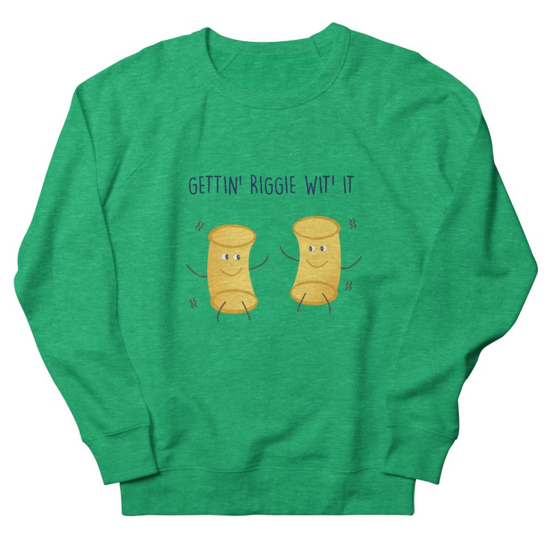 Gettin Riggie Wit It Women's Sweatshirt by Townsquare Utica's Artist Shop