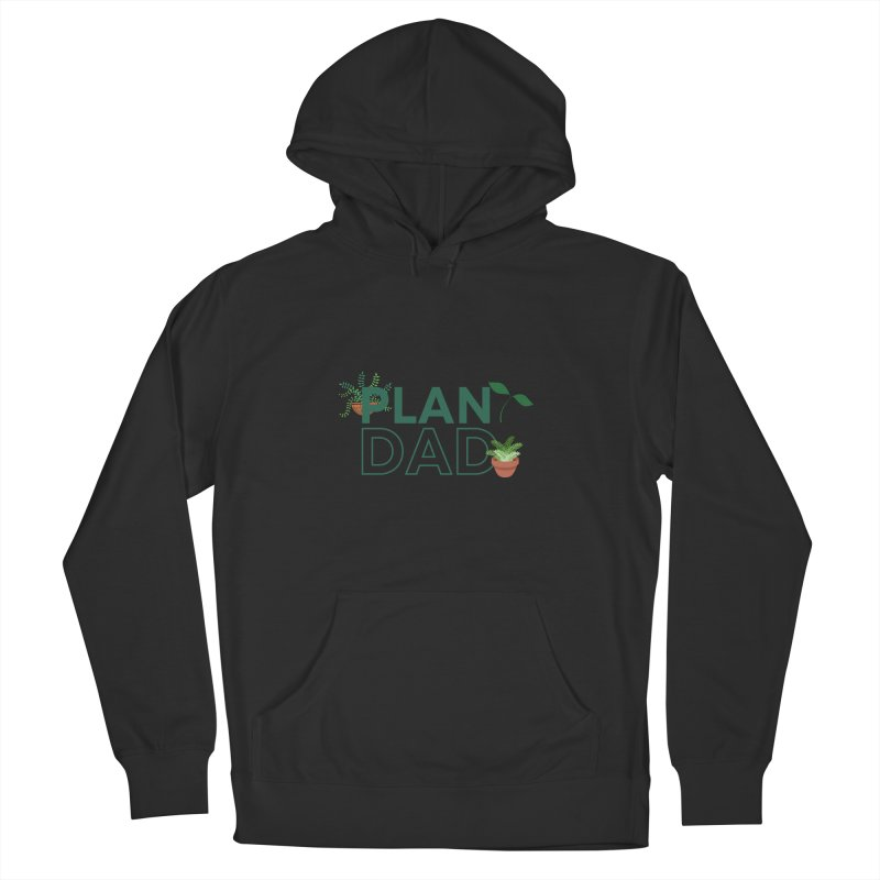 Plant Dad Women's Pullover Hoody by Townsquare Utica's Artist Shop