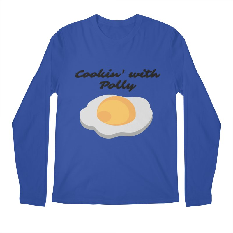 Cooking With Polly Eggs Men's Longsleeve T-Shirt by Townsquare Utica's Artist Shop