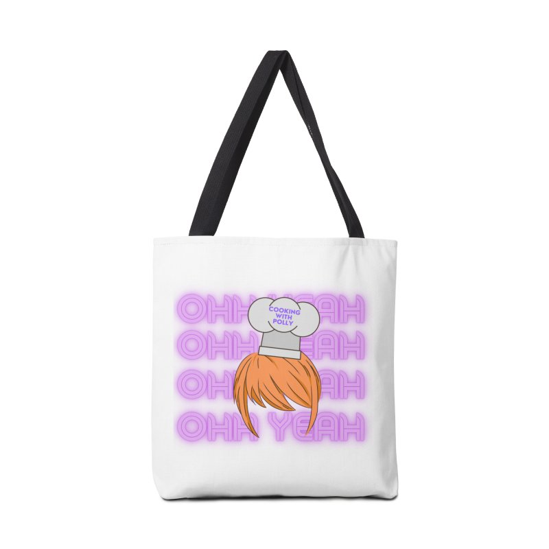 Cooking With Polly Ohh Yeah Accessories Bag by Townsquare Utica's Artist Shop