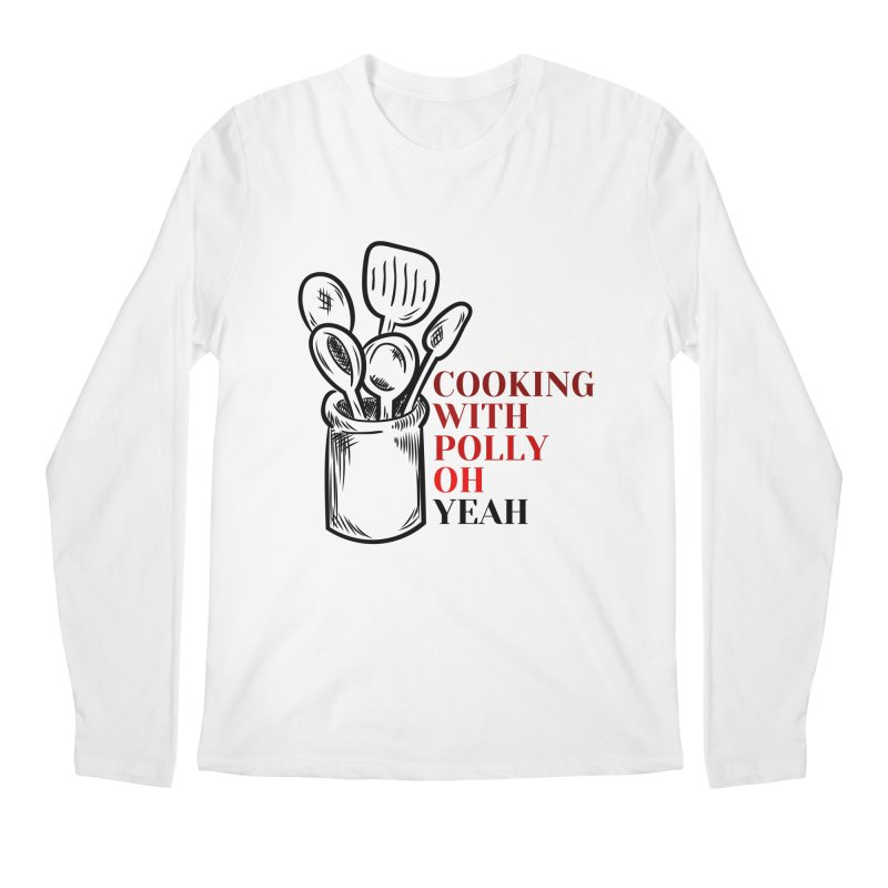 Cooking With Polly Utensils Men's Longsleeve T-Shirt by Townsquare Utica's Artist Shop