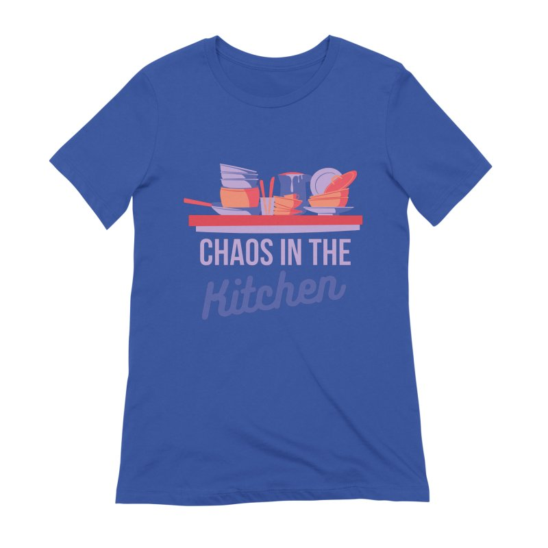 Chaos In The Kitchen Women's T-Shirt by Townsquare Utica's Artist Shop