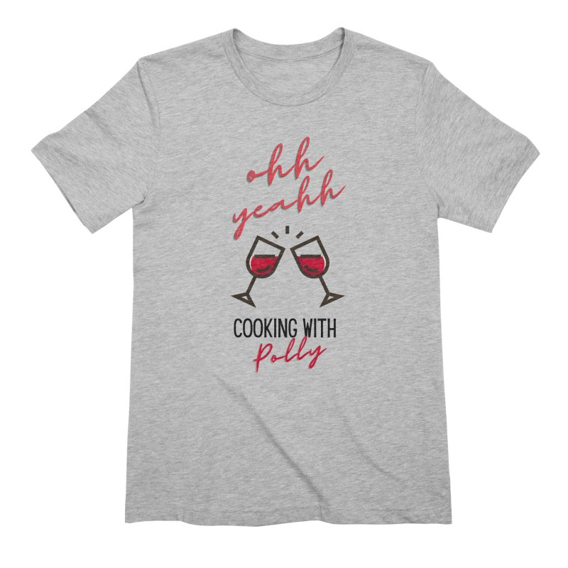Cooking With Polly Wine Men's T-Shirt by Townsquare Utica's Artist Shop