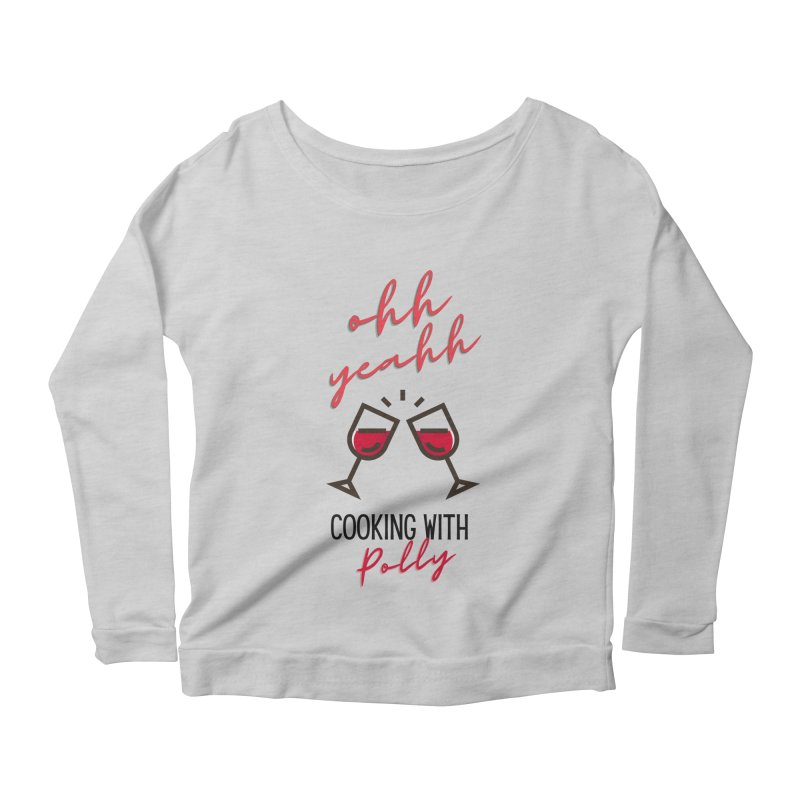 Cooking With Polly Wine Women's Longsleeve T-Shirt by Townsquare Utica's Artist Shop