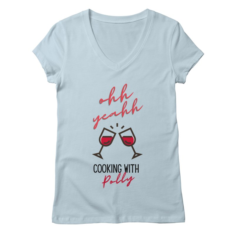 Cooking With Polly Wine Women's V-Neck by Townsquare Utica's Artist Shop