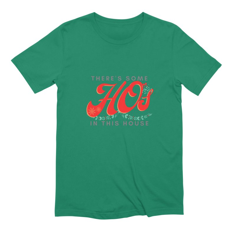 HOs in this House Men's T-Shirt by Townsquare Utica's Artist Shop