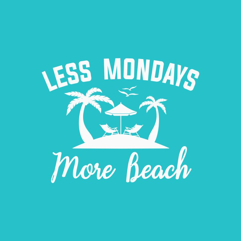 Less Mondays More Beach Men's T-Shirt by Toxic Onion