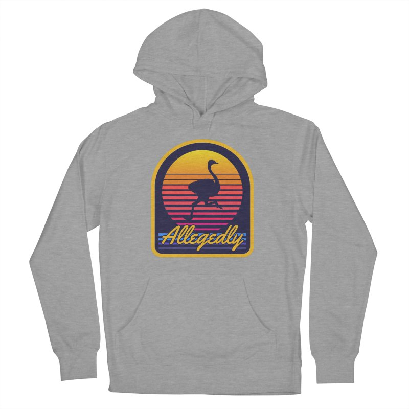 Allegedly Ostrich Women's French Terry Pullover Hoody by Toxic Onion
