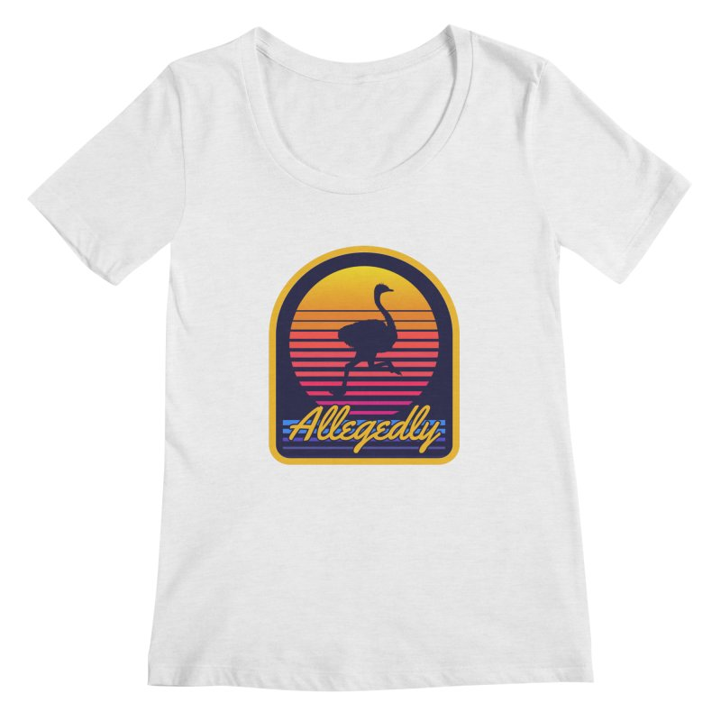Allegedly Ostrich Women's Regular Scoop Neck by Toxic Onion