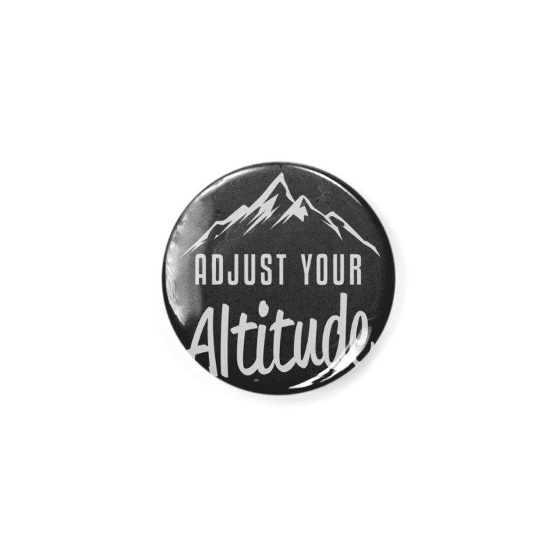 Adjust Your Altitude Accessories Button by Toxic Onion