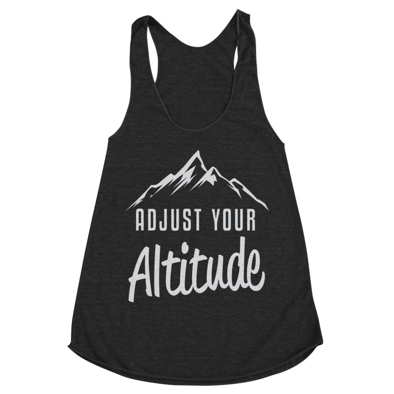 Adjust Your Altitude Women's Racerback Triblend Tank by Toxic Onion