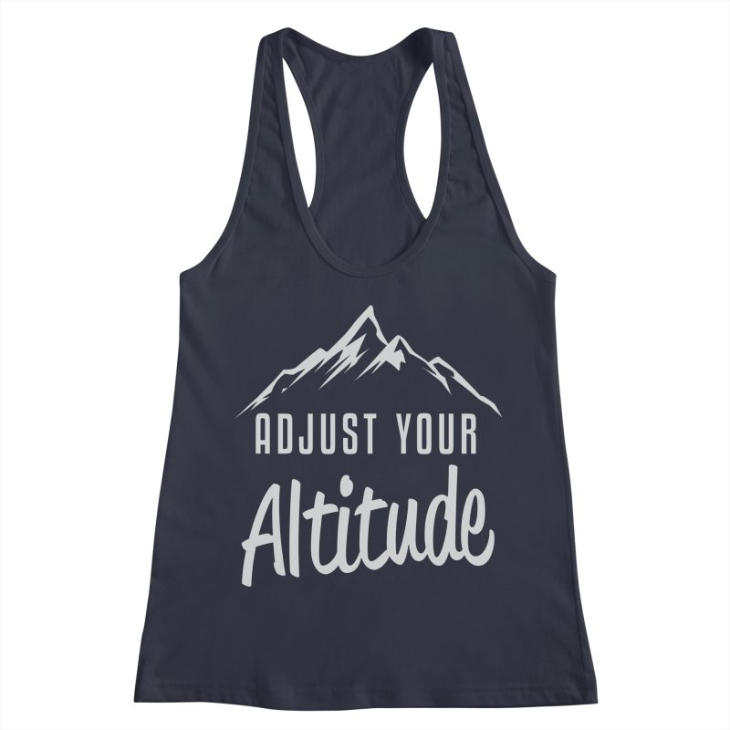 Adjust Your Altitude Women's Racerback Tank by Toxic Onion