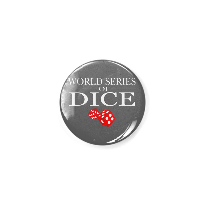 World Series Of Dice Accessories Button by Toxic Onion