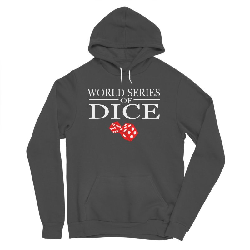 World Series Of Dice Women's Sponge Fleece Pullover Hoody by Toxic Onion