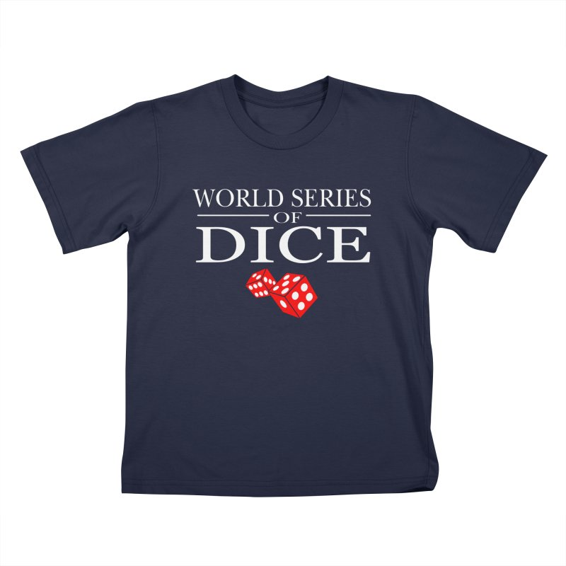World Series Of Dice Kids T-Shirt by Toxic Onion