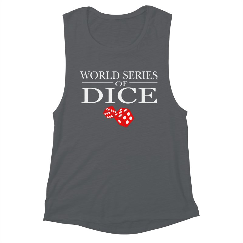 World Series Of Dice Women's Muscle Tank by Toxic Onion
