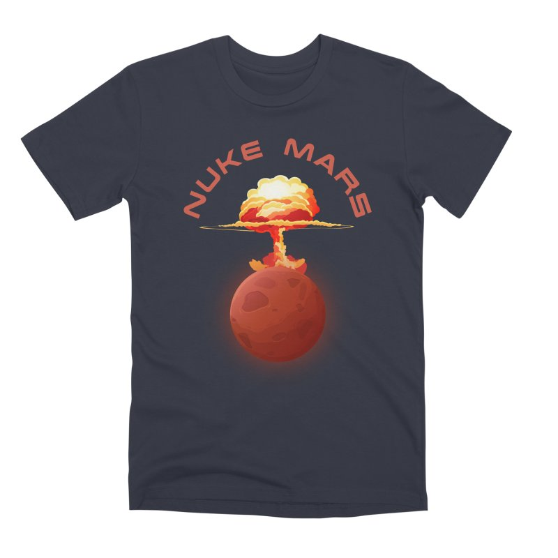 Nuke Mars Men's Premium T-Shirt by Toxic Onion