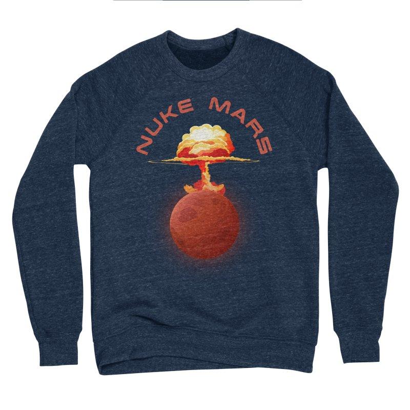 Nuke Mars Men's Sponge Fleece Sweatshirt by Toxic Onion
