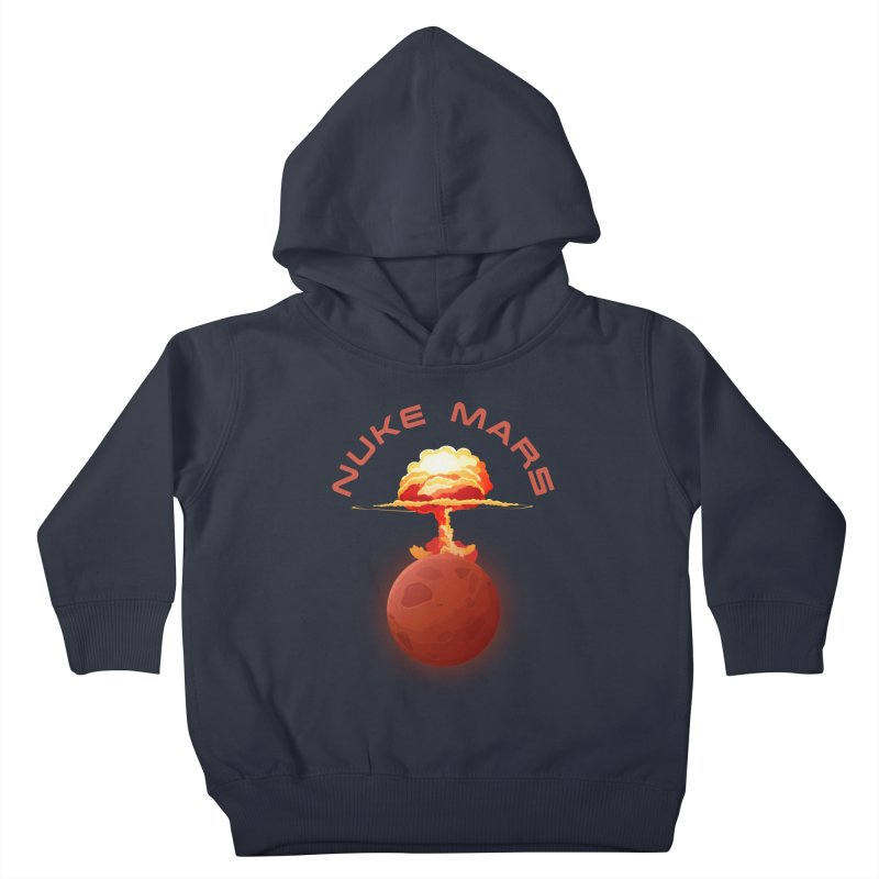 Nuke Mars Kids Toddler Pullover Hoody by Toxic Onion