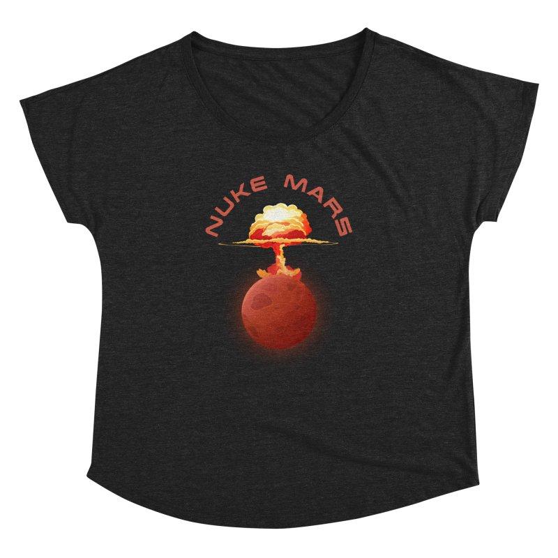 Nuke Mars Women's Dolman Scoop Neck by Toxic Onion